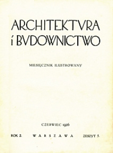 Architektura i Budownictwo 1926 nr 5