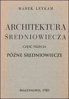Architektura średniowiecza. Cz. 3, Późne średniowiecze