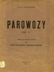 Parowozy : według wykładów na Politechnice Warszawskiej. Cz. 1