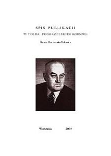 Spis publikacji Witolda Pogorzelskiego (1895-1963)