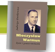 Mieczysław Warmus. Życie i praca naukowa
