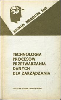 Technologia procesów przetwarzania danych dla zarządzania