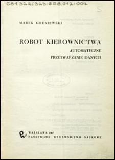 Robot kierownictwa : automatyczne przetwarzanie danych