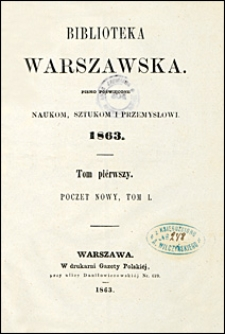 Biblioteka Warszawska 1863 t. 1