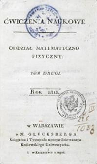 Ćwiczenia Naukowe. Oddział Matematyczno-Fizyczny. T. 2.