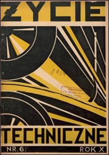 Życie Techniczne 1934 nr 6