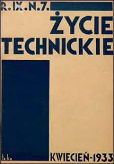 Życie Techniczne 1933 nr 7