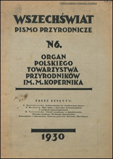 Wszechświat. Pismo przyrodnicze 1930 nr 6