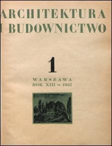 Architektura i Budownictwo 1937 nr 1