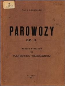 Parowozy : według wykładów na Politechnice Warszawskiej. Cz. 2.
