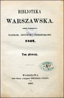 Biblioteka Warszawska 1867 t. 1