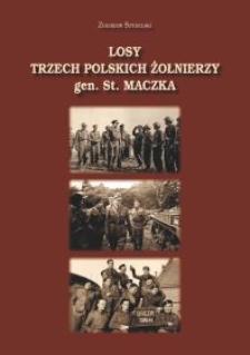 Losy 3 polskich żołnierzy gen. St. Maczka