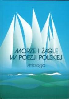 Morze i żagle w poezji polskiej. Antologia