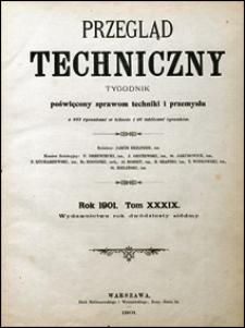 Przegląd Techniczny 1901 nr 39