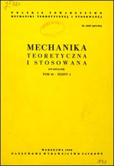Mechanika Teoretyczna i Stosowana 1980 z. 4