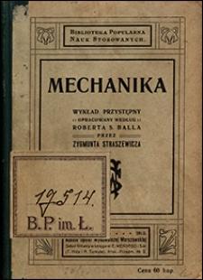 Mechanika: wykład przystępny opracowany według Roberta S. Balla