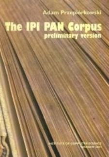 The IPI PAN Corpus. Preliminary version