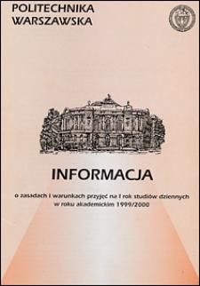 Informacja o zasadach i warunkach przyjęć na I rok studiów dziennych w roku akademickim 1999/2000