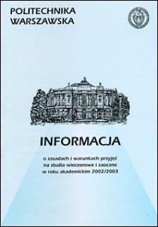 Informacja o zasadach i warunkach przyjęć na I rok studiów zaocznych i wieczorowych w roku akademickim 2002/2003