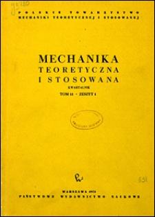 Mechanika Teoretyczna i Stosowana 1973 nr 1