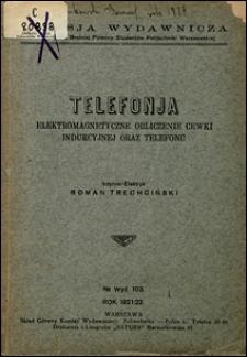 Telefonja : elektromagnetyczne obliczenie cewki indukcyjnej oraz telefonu