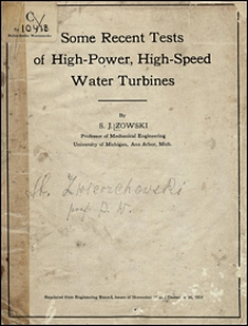 Some recent tests of high-power, high-speed water turbines