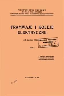 Tramwaje i koleje elektryczne. T. 2