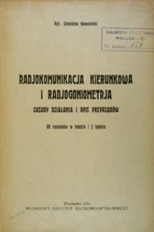 Radiokomunikacja kierunkowa i radjogoniometrja : zasady działania i opis przyrządów