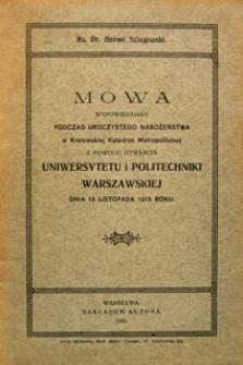 Mowa wypowiedziana podczas uroczystego nabożeństwa w Królewskiej Katedrze Metropolitalnej z powodu otwarcia Uniwersytetu i Politechniki Warszawskiej dnia 15 listopada 1915 roku