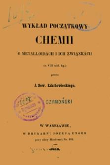 Wykład początkowy chemii o metalloidach i ich związkach