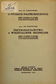 O studjach politechnicznych : referat wygłoszony na otwarciu roku akademickiego 1929/30 w Politechnice Warszawskiej