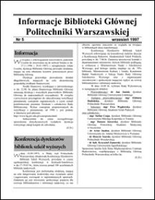 Informacje Biblioteki Głównej Politechniki Warszawskiej 1997 nr 5