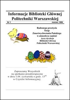Informacje Biblioteki Głównej Politechniki Warszawskiej 1999 nr 1