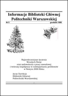 Informacje Biblioteki Głównej Politechniki Warszawskiej 1999 nr 5