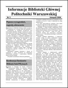 Informacje Biblioteki Głównej Politechniki Warszawskiej 2004 nr 3