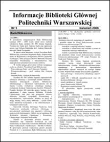 Informacje Biblioteki Głównej Politechniki Warszawskiej 2006 nr 1