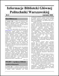 Informacje Biblioteki Głównej Politechniki Warszawskiej 2006 nr 2
