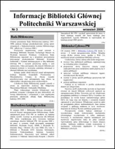 Informacje Biblioteki Głównej Politechniki Warszawskiej 2008 nr 3