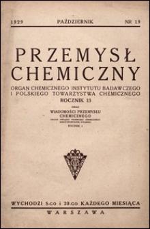 Przemysł Chemiczny 1929 nr 19