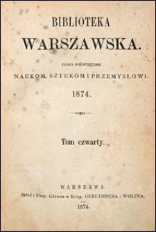 Biblioteka Warszawska 1874 t. 4
