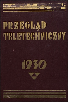 Przegląd Teletechniczny 1930 spis rzeczy
