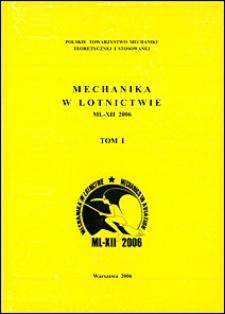 Mechanika w lotnictwie : ML-XII 2006. T. 1