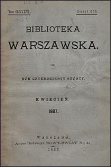 Biblioteka Warszawska 1887 t. 186 z. 556
