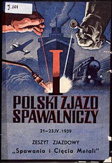 Spawanie i Cięcie Metali 1939 zeszyt zjazdowy Polski Zjazd Spawalniczy