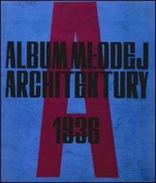 Album Młodej Architektury 1936
