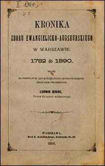 Kronika Zboru Ewangielicko-Augsburskiego w Warszawie 1782-1890