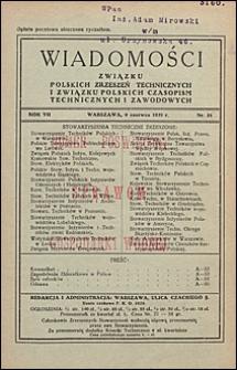 Wiadomości Związku Polskich Zrzeszeń Technicznych 1931 nr 21