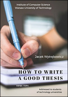 How to Write a Good Thesis. Some Tips