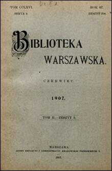 Biblioteka Warszawska 1907 t. 2 z. 3