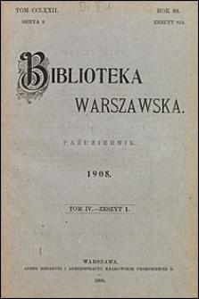 Biblioteka Warszawska 1908 t. 4 z. 1